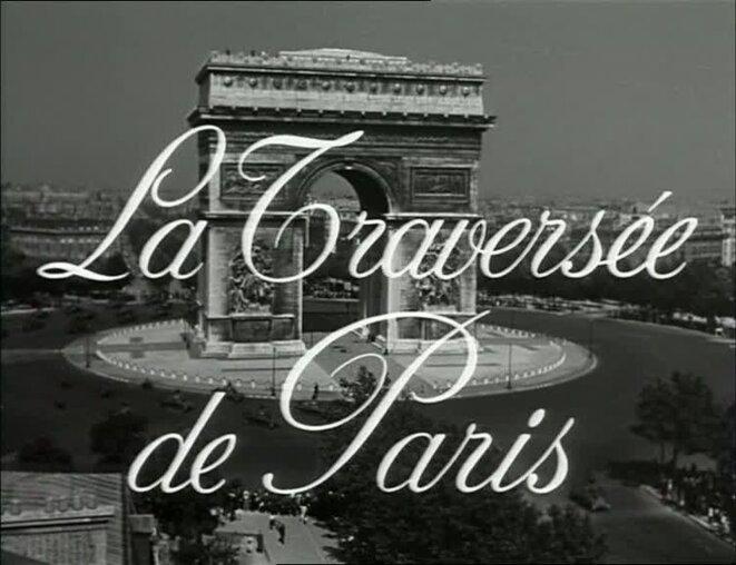 La traversée de Paris, suivez le guide