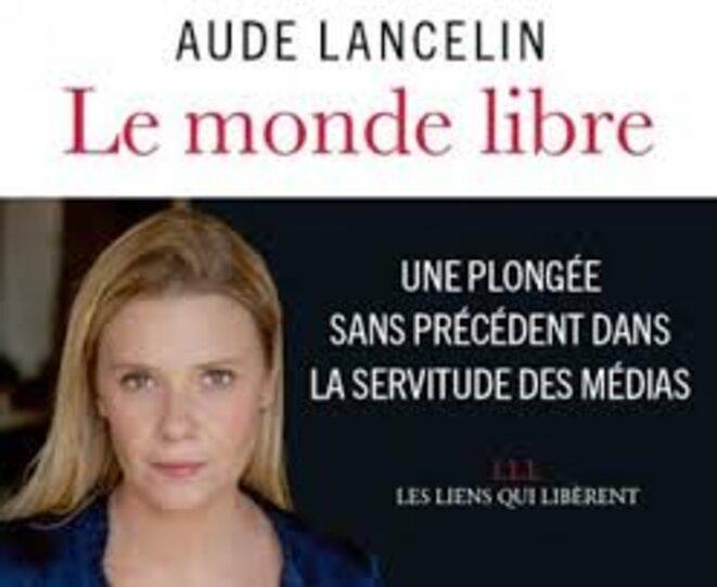 Aude LANCELIN Le monde libre