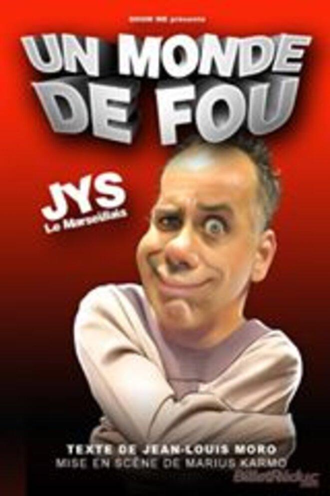 Jys le Marseillais © Affiche du spectacle