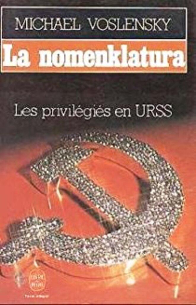 """La """"nomenklatura"""" telle que dénoncée dans les années 1980"""