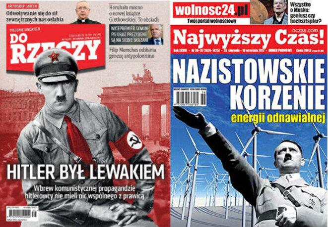 « Hitler était un gauchiste » / « Les racines nazies de l'énergie renouvelable ». Deux hebdomadaires polonais, fin août 2017.