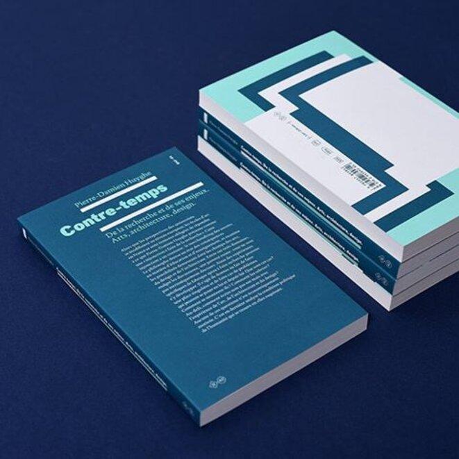Contre-temps, De la recherche et de ses enjeux. Arts, architecture, design, de Pierre-Damien Huyghe © Éditions B 42