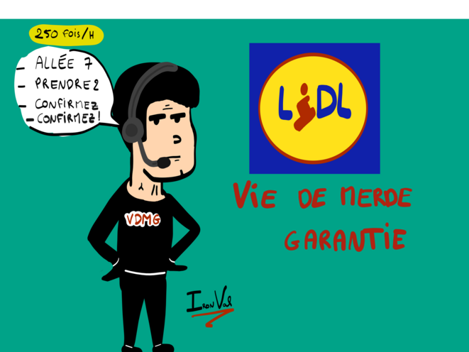 Lidl, vie de merde garantie © Iron Val