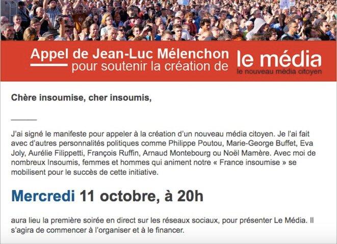 Extrait du message de Jean-Luc Mélenchon aux membres de La France insoumise pour soutenir la création du Média.