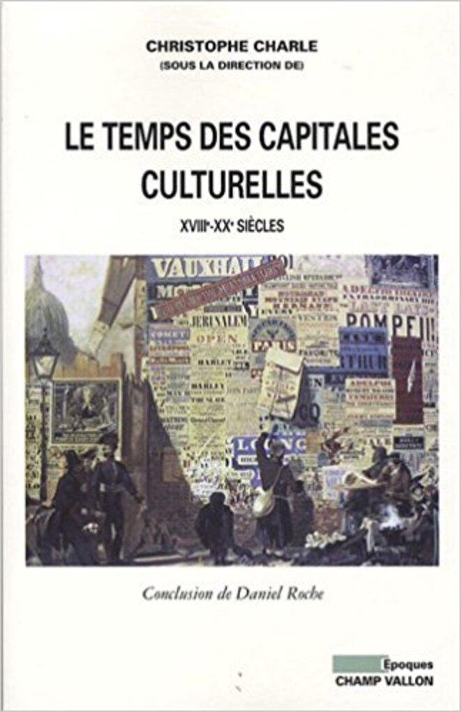 Couverture du livre de Christophe Charle, Champ Vallon, 2009.