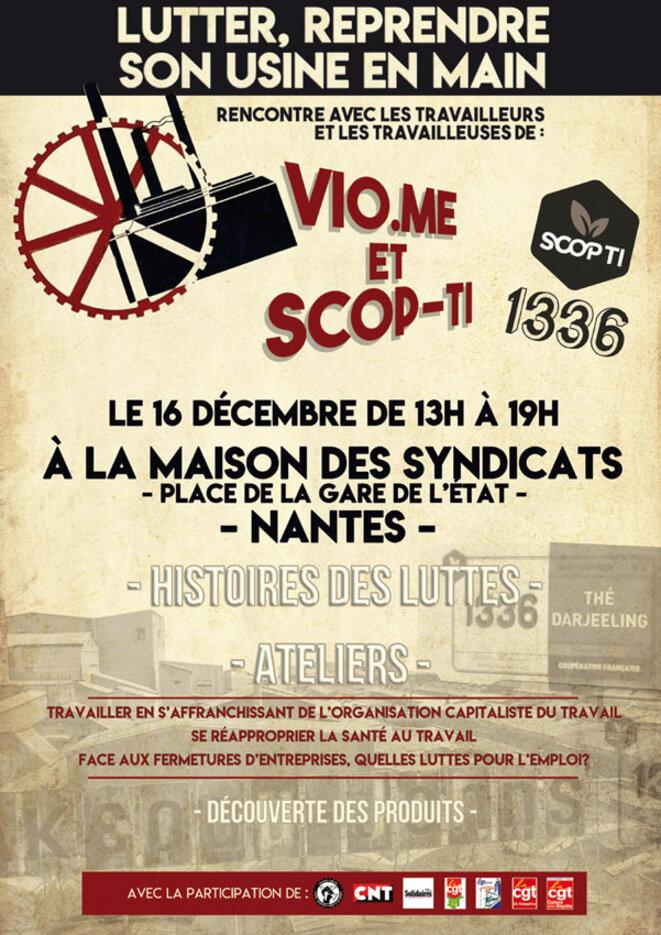 Rendez-vous le 16 Décembre à la maison de syndicats de Nantes pour rencontrer les travailleuses et les travailleurs de Vio.me et SCOP-TI © Collectif syndical