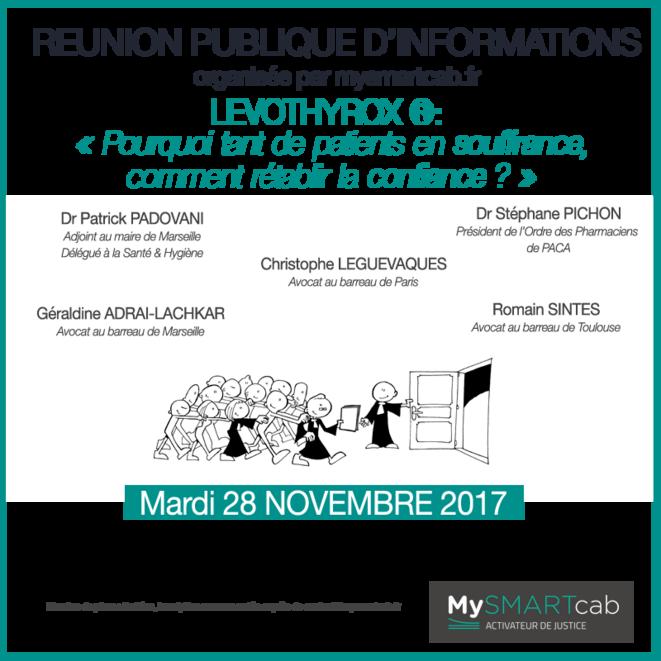 Réunion Publique d'informations sur LEVOTHYROX à MARSEILLE 28112017