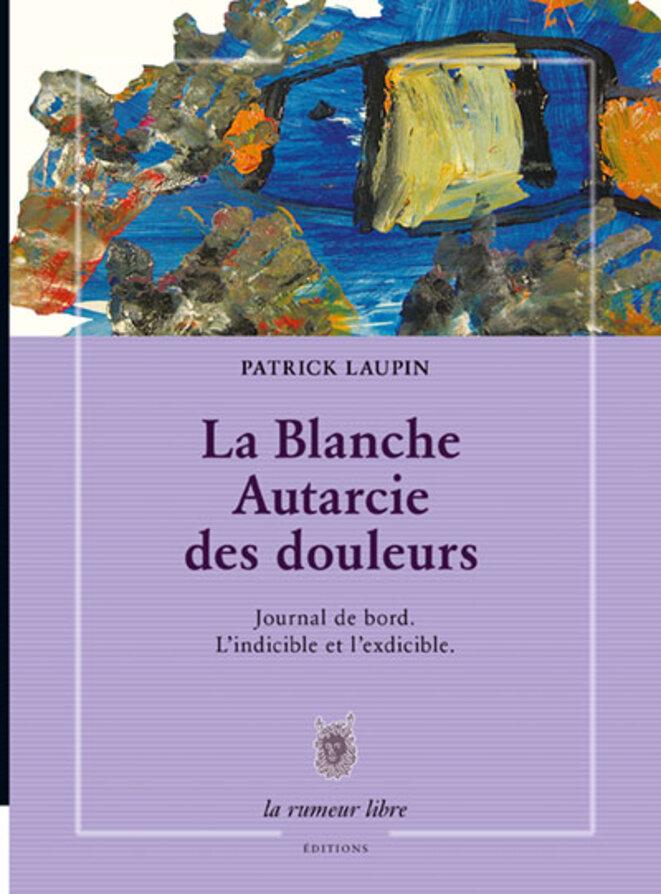 Le journal de bord de Patrick Laupin ; en couverture, une peinture d'Axel.