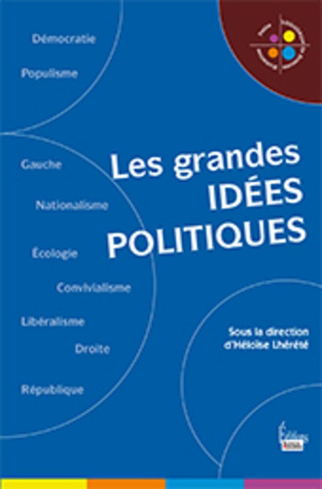 les-grandes-idees-politiques-sciences-humaines-2017