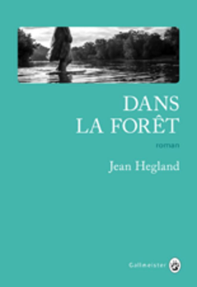 Dans la forêt, Jean Hegland