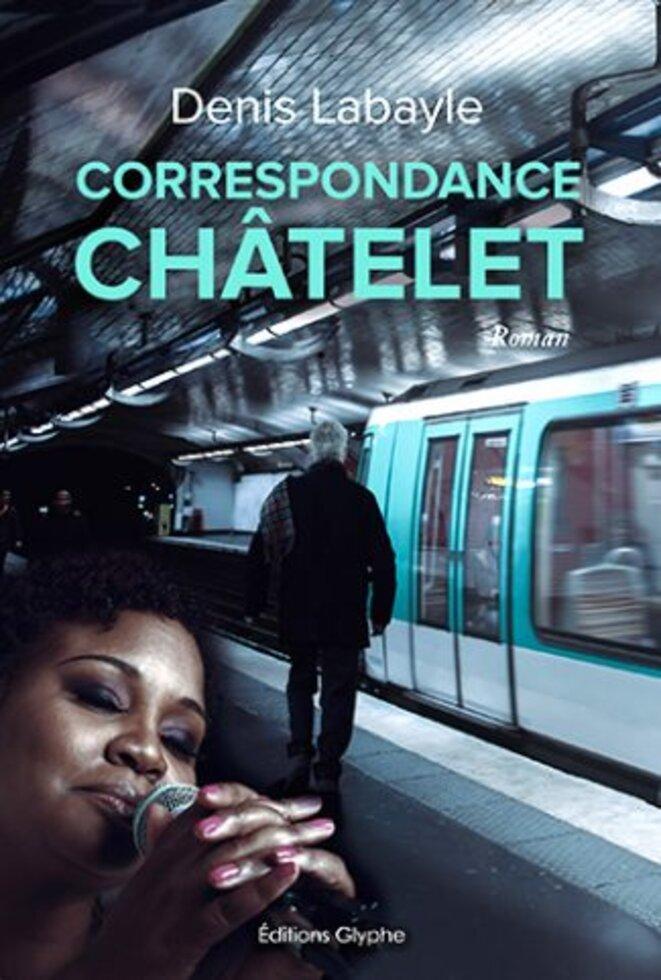 Correspondance Châtelet © Denis Labayle