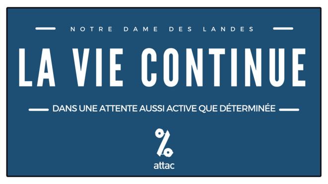 Notre Dame des Landes: la vie continue dans une attente aussi active que déterminée © Attac France