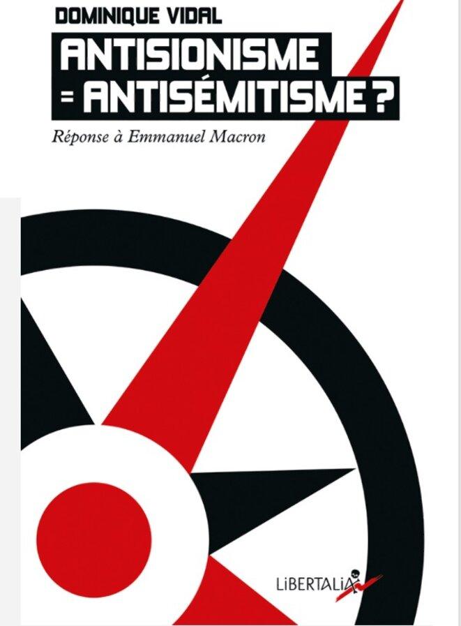 Antisémitisme = antisionisme ? Réponse à Emmanuel Macron