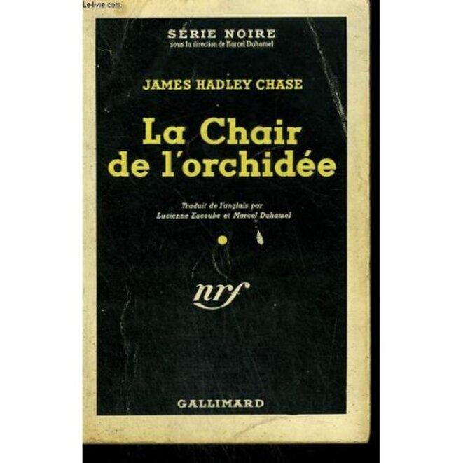 la-chair-de-l-orchidee-the-flesh-of-the-orchid-collection-serie-noire-n-10-de-chase-hadley-james-livre-876350715-l