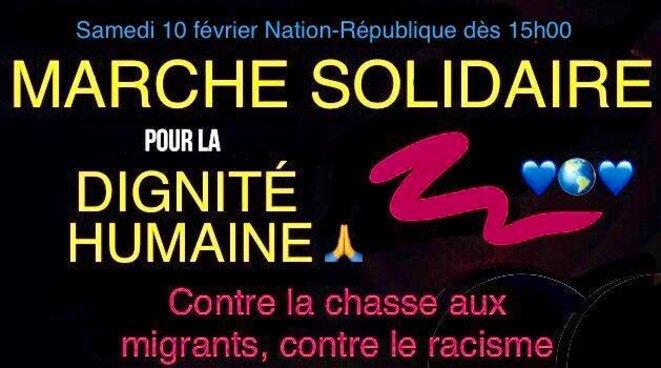 Marche solidaire de la dignité humaine contre la chasse aux migrants et contre le racisme. © thierry paul valette - Égalité Nationale.