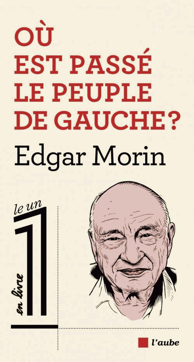 edgar-morin-ou-est-passe-le-peuple-de-gauche