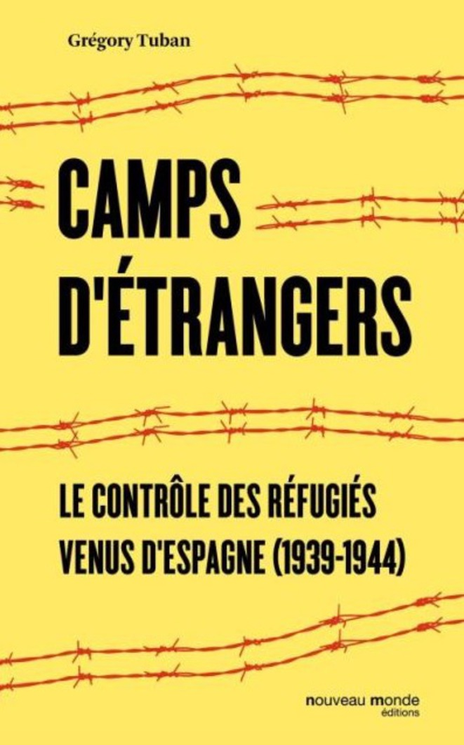 The cover of Grégory Tuban's book detailing the treatment of Spanish refugees in France between 1939 and 1944.