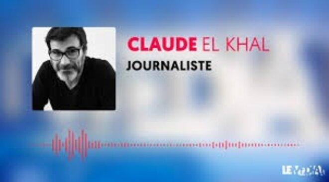 Claude EL KHAL Journaliste © Claude EL KHAL