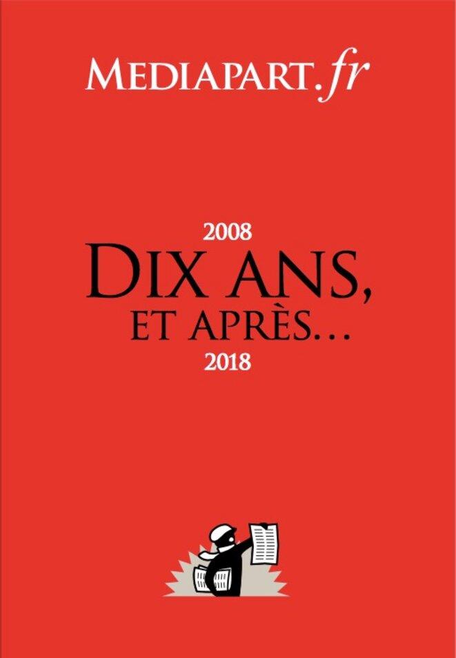 Le carnet des dix ans 2008-2018
