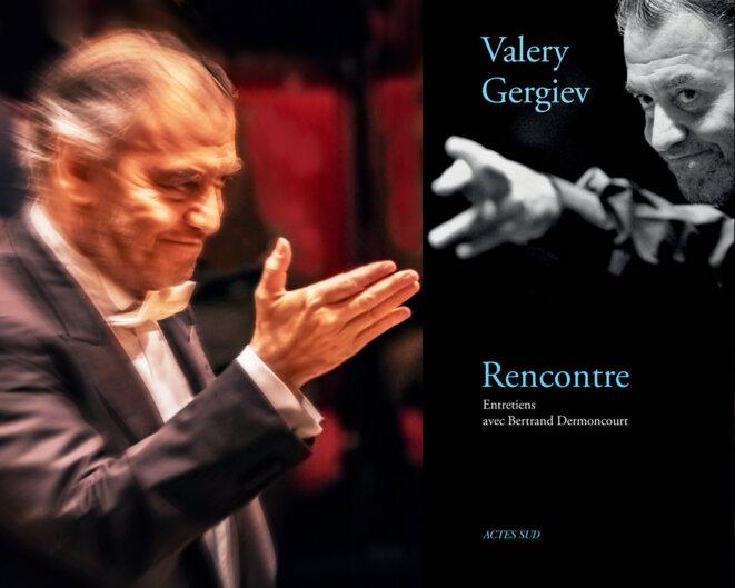 Valery Gergiev  Rencontre  Actes Sud