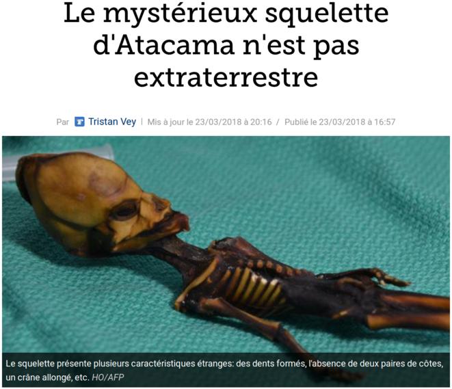 http://www.lefigaro.fr/sciences/2018/03/23/01008-20180323ARTFIG00221-le-mysterieux-squelette-d-atacama-n-est-pas-extraterrestre.php