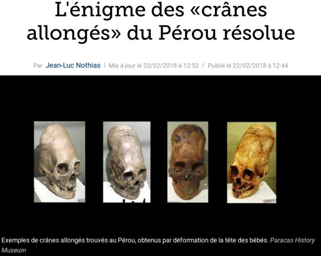 http://www.lefigaro.fr/sciences/2018/02/22/01008-20180222ARTFIG00166-l-enigme-des-cranes-allonges-du-perou-resolue.php