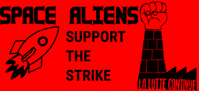 Space Aliens Support the Strike