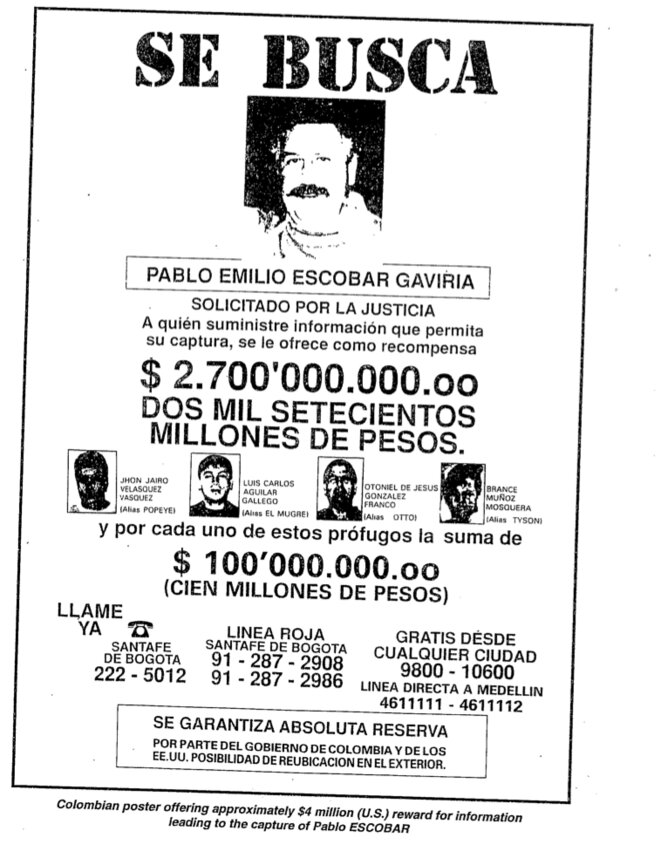 Colombian poster offering approximately $4 million (USD) reward for informations leading to the capture of Pablo Escobar