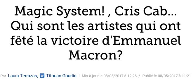 http://www.lefigaro.fr/musique/2017/05/08/03006-20170508ARTFIG00086-magic-system-cris-cab-qui-sont-les-artistes-qui-se-sont-produits-pour-la-victoire-de-macron.php