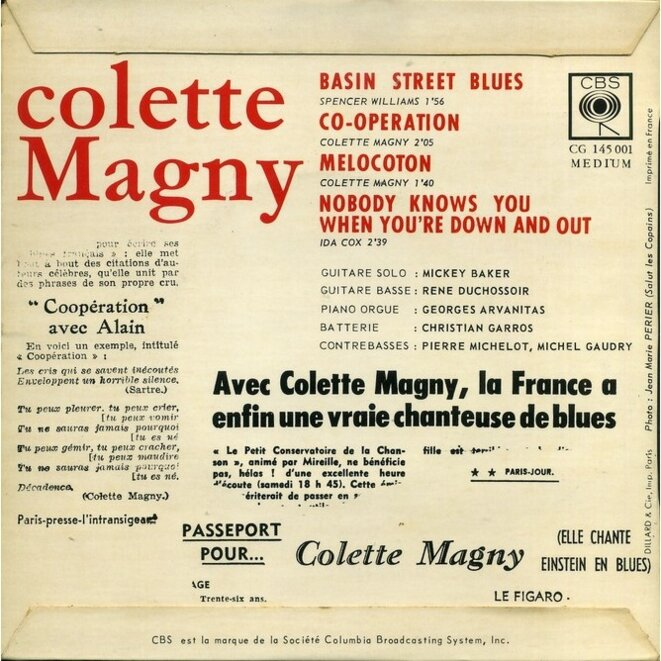 Le dos de la pochette du 45 tours de 1963 permet de découvrir, outre Mickey Baker, les fabuleux musiciens qui entouraient Colette Magny, du guitariste «jazz manouche» René Duchossoir (l'un des ultimes accompagnateurs de Django Reinhardt qui le surnommait «la godasse») au contrebassiste Michel Gaudry, qui fêtera ses 90 ans le 23 septembre prochain...