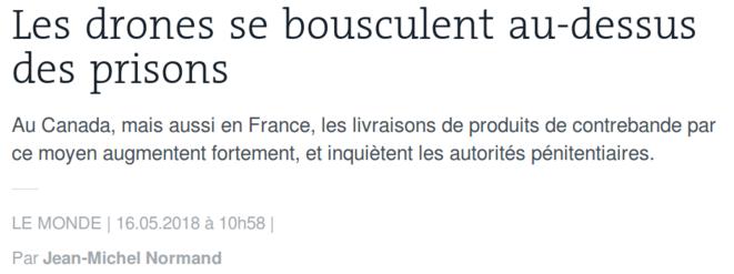 http://www.lemonde.fr/la-foire-du-drone/article/2018/05/16/les-drones-se-bousculent-au-dessus-des-prisons_5299698_5037916.html