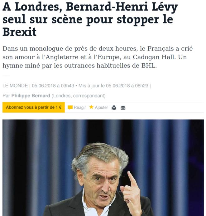 https://www.lemonde.fr/referendum-sur-le-brexit/article/2018/06/05/a-londres-bernard-henri-levy-seul-sur-scene-pour-stopper-le-brexit_5309623_4872498.html