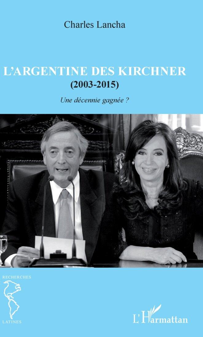 Les années Kirchner : un bilan de présidences argentines