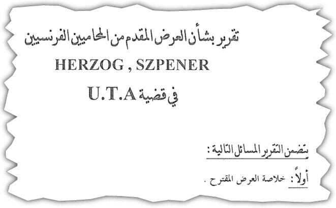 Primera página del acta de la reunión del 26 de noviembre de 2005 redactada por Dr. Aboutouta. Su título: «Informe sobre la oferta presentada por los abogados franceses Herzog y Spziner en el caso UTA». © DR / Samir Shegwara
