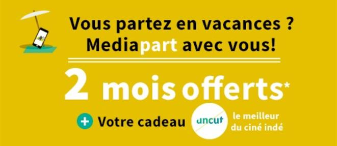 Oferta del verano 2018 de Mediapart.