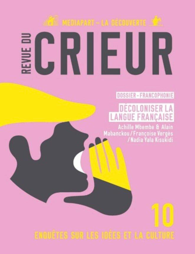 El número 10 de nuestra revista Revue du Crieur, en venta en librerías y puntos Relay.