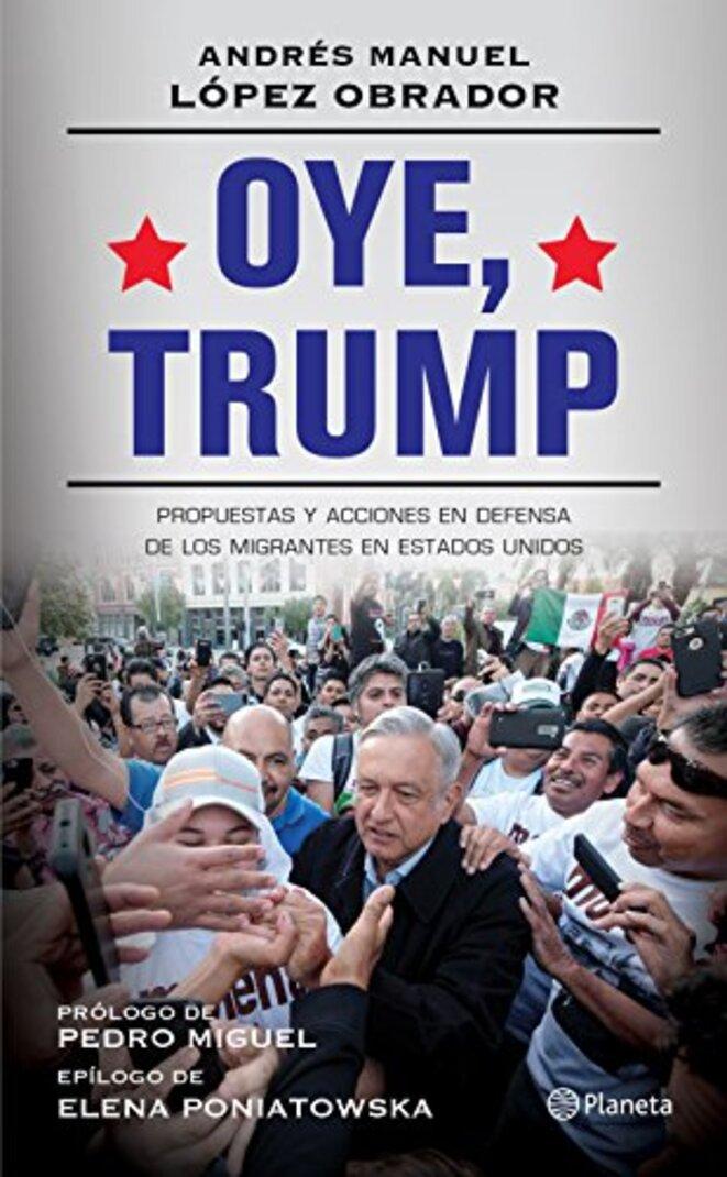 « Oye, Trump » (2017).