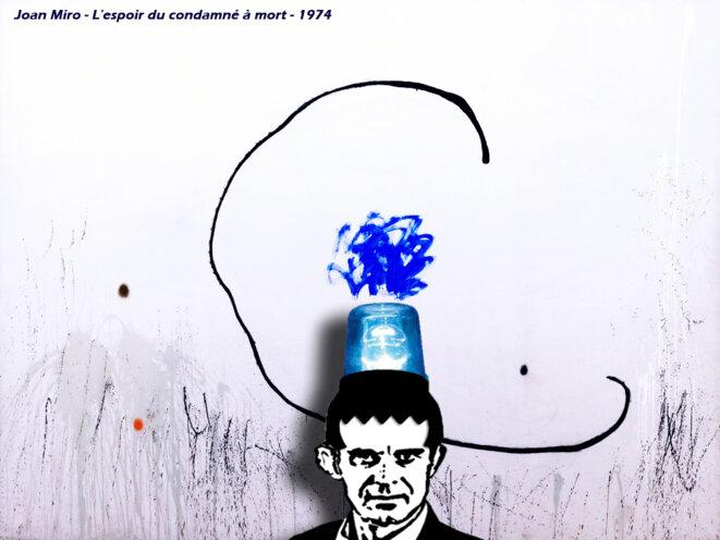 """Manuel Valls in """"L'espoir du condamné à mort"""" par Joan Miro"""