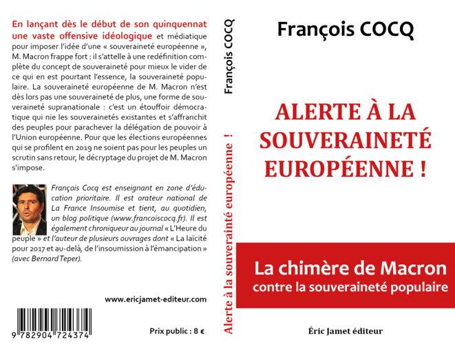 François Cocq, «Alerte à la souveraineté européenne !», 114 p.