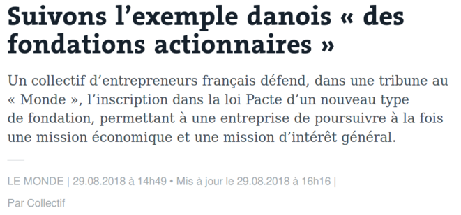 https://www.lemonde.fr/idees/article/2018/08/29/suivons-l-exemple-danois-des-fondations-actionnaires_5347658_3232.html
