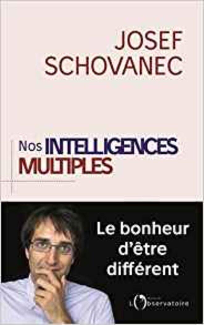 Nos intelligences multiples © Josef Schovanec