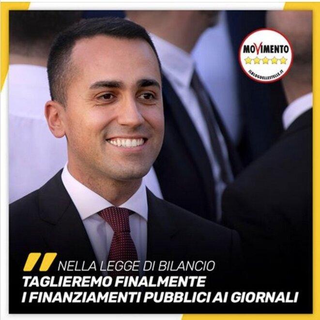 Page Facebook de Luigi Di Maio - Traduction : «Dans la loi du budget, nous couperons les financements publics aux journaux.»