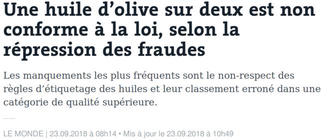 https://www.lemonde.fr/consommation/article/2018/09/23/une-huile-d-olive-sur-deux-est-non-conforme-a-la-loi-selon-la-repression-des-fraudes_5358930_1652812.html