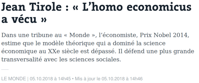 https://www.lemonde.fr/idees/article/2018/10/05/jean-tirole-l-homo-economicus-a-vecu_5365278_3232.html