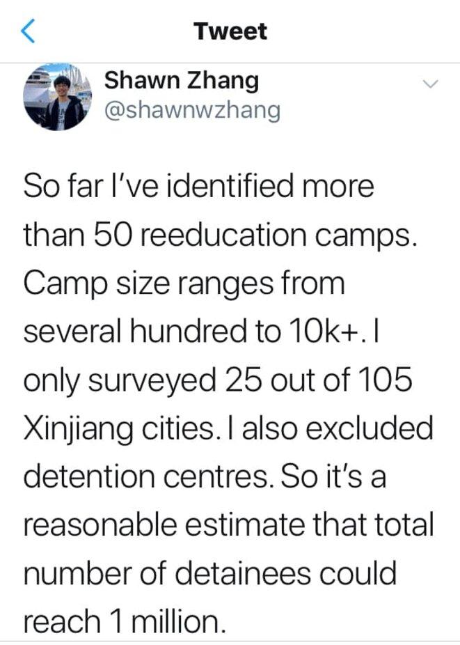 """L'étudiant chinois à l'Université de British-Columbia qui s'est spécialisé sur l'identification des camps de rééducation au Xinjiang : """"Jusqu'à présent, j'ai identifié plus de 50 camps de rééducation. La taille du camp varie de plusieurs centaines à 10k +. Je n'ai sondé que 25 des 105 villes du Xinjiang. J'ai également exclu les centres de détention. Il est donc raisonnable de penser que le nombre total de détenus pourrait atteindre 1 million."""" © Shawn Zhang"""