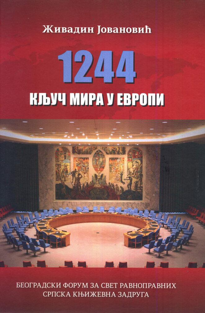 1244, la Clé de la Paix en Europe par Z. Jovanovic. © DR