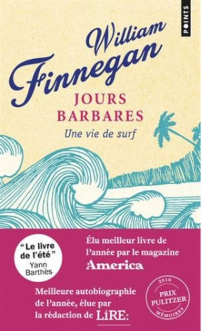 Jours barbares de William Finnegan (chez Points)