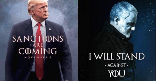 L'annonce grand-guignolesque de Trump sur l'imminence des sanctions américaines contre l'Iran, et la réplique du général iranien Qassem Soleimani : « Je m'opposerai à vous. » Le tout en parodiant la série télévisée « Game of Thrones ».
