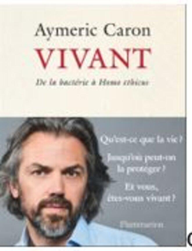 vivant-aymeric-caron