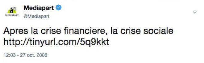 Notre premier tweet, en pleine crise financière